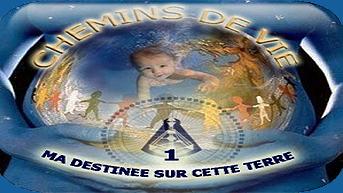 7. CHEMINS DE VIE 1