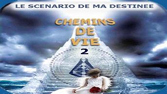 8. CHEMINS DE VIE 2