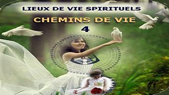 10. CHEMINS DE VIE 4